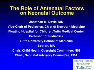The Role of Antenatal Factors on Neonatal Outcome