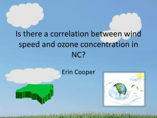Is there a correlation between wind speed and ozone concentration in NC?