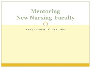 Mentoring  New Nursing  Faculty