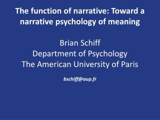 What is narrative?  What is narrative psychology?
