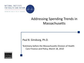 Addressing Spending Trends in Massachusetts