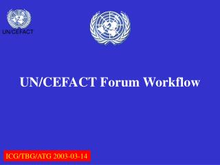 UN/CEFACT Forum Workflow