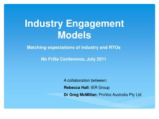 Industry Engagement Models