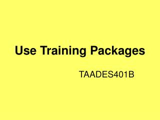 Use Training Packages