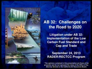 AB 32:  Challenges on the Road to 2020