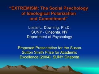 """EXTREMISM: The Social Psychology  of Ideological Polarization and Commitment"""