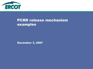 PCRR release mechanism examples