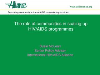 The role of communities in scaling up HIV/AIDS programmes