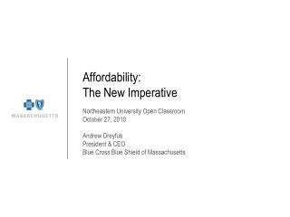 Affordability: The New Imperative