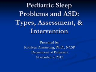 Pediatric Sleep Problems and ASD: Types, Assessment, & Intervention