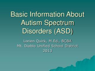 Basic Information About Autism Spectrum Disorders (ASD)