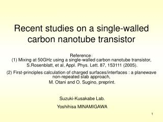Recent studies on a single-walled carbon nanotube transistor