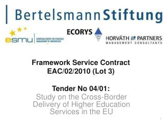 Framework Service  Contract EAC/02/2010 (Lot 3) Tender  No  04/01: