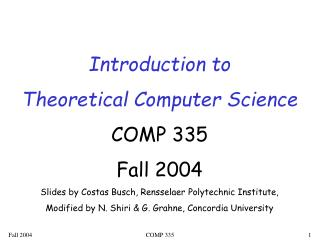 Introduction to  Theoretical Computer Science COMP 335  Fall 2004