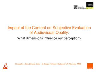 Impact of the Content on Subjective Evaluation of Audiovisual Quality: