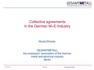 Collective agreements  in the German M+E-Industry