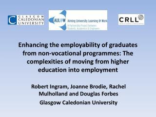 Robert Ingram, Joanne Brodie, Rachel Mulholland and Douglas Forbes Glasgow Caledonian University
