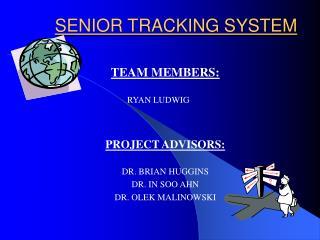SENIOR TRACKING SYSTEM