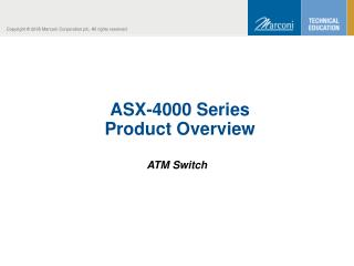 ASX-4000 Series  Product Overview