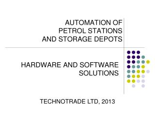 AUTOMATION OF PETROL STATIONS AND STORAGE DEPOTS