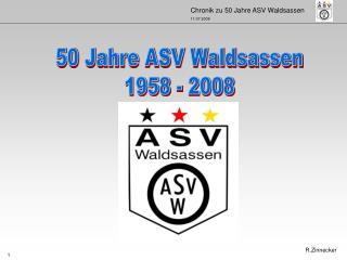 50 Jahre ASV Waldsassen 1958 - 2008