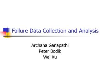 Failure Data Collection and Analysis