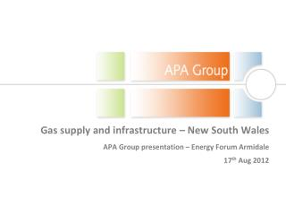 Gas supply and infrastructure – New South Wales APA Group presentation – Energy Forum  Armidale