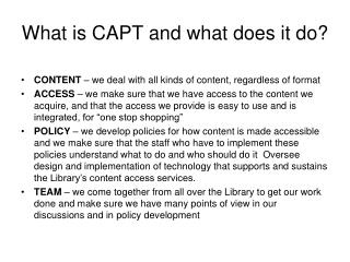 What is CAPT and what does it do?