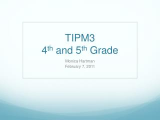 TIPM3 4th and 5th Grade