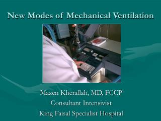 New Modes of Mechanical Ventilation