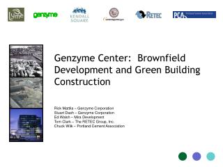 Genzyme Center:  Brownfield Development and Green Building Construction