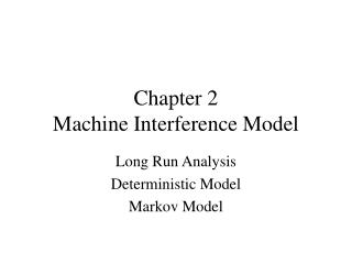 Chapter 2 Machine Interference Model