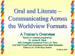 Oral and Literate – Communicating Across the Worldview Formats