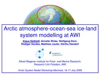 Arctic atmosphere-ocean-sea ice-land system modelling at AWI