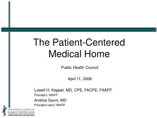 The Patient-Centered  Medical Home