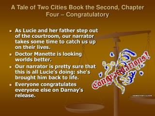 A Tale of Two Cities Book the Second, Chapter Four – Congratulatory
