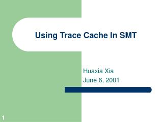 Using Trace Cache In SMT