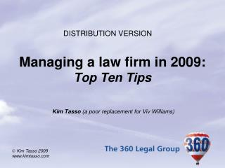 Managing a law firm in 2009: Top Ten Tips