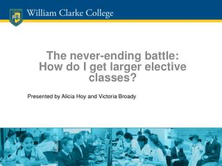 The never-ending battle: How do I get larger elective classes?