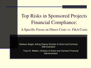 Top Risks in Sponsored Projects Financial Compliance:  A Specific Focus on Direct Costs vs. FA Costs