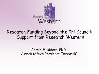 Research Funding Beyond the Tri-Council:  Support from Research Western
