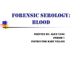 Forensic Serology: Blood