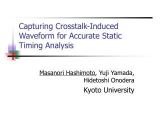 Capturing Crosstalk-Induced Waveform for Accurate Static Timing Analysis