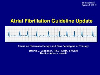 Atrial Fibrillation Guideline Update