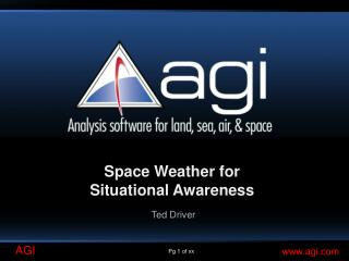 Space Weather for  Situational Awareness