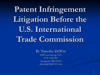 Patent Infringement Litigation Before the U.S. International Trade Commission
