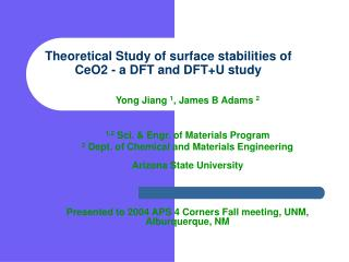 Theoretical Study of surface stabilities of CeO2 - a DFT and DFTU study