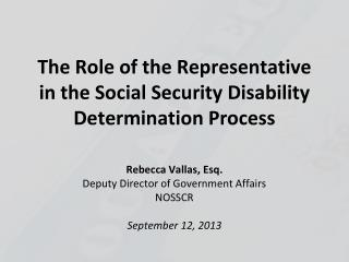 The Role of the Representative in the Social Security Disability Determination Process