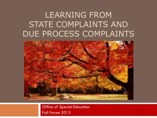 Learning from State Complaints and Due Process Complaints