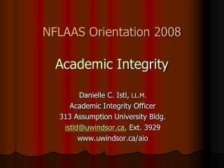 NFLAAS Orientation 2008 Academic Integrity